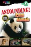 Astounding Asian Animals