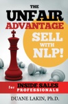 The Unfair Advantage Sell With NLP For INSIDE SALES Professionals