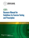 ACSMs Resource Manual For Guidelines For Exercise Testing And Prescription Seventh Edition
