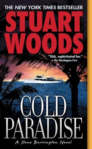 Stuart Woods - Cold Paradise