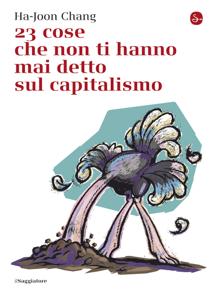 23 cose che non ti hanno mai detto sul capitalismo Copertina del libro