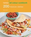 Hamlyn All Colour Cookery 200 Mexican Dishes