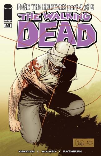 Robert Kirkman, Cliff Rathburn, Rus Wooton, Charlie Adlard & Aubrey Sitterson - The Walking Dead #65