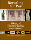 Revealing Our Past A History Of Nineteenth Century Vancouver Barracks Through 25 Objects