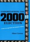 Understanding The 2000 Election