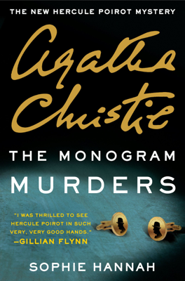 Sophie Hannah & Agatha Christie - The Monogram Murders book