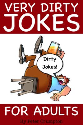 Very Dirty Jokes For Adults - Peter Crumpton book