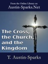 The Cross The Church And The Kingdom