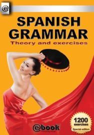 Spanish Grammar Theory And Exercises