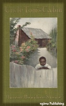 Uncle Tom's Cabin (Illustrated + FREE Audiobook Download Link)