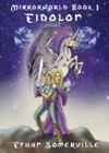 Mirrorworld Book 1 Eidolon