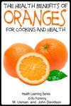 Health Benefits Of Oranges For Cooking And Health