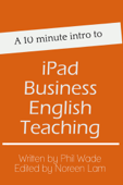 A 10 minute intro to iPad Business English Teaching