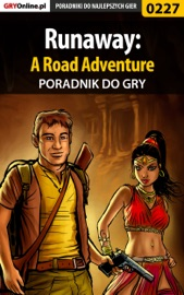 Download and Read Online Runaway: A Road Adventure (Poradnik do gry)