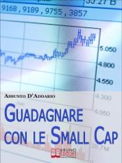 Download and Read Online Guadagnare con le Small Cap