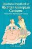 Illustrated Handbook Of Western European Costume