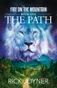 The Path, Fire On The Mountain, Book 1