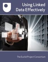 Using Linked Data Effectively