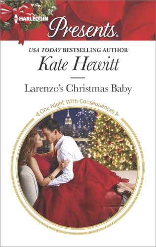 Kate Hewitt - Larenzo's Christmas Baby