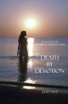Death By Devotion