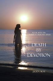 DEATH BY DEVOTION