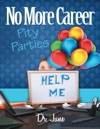 No More Career Pity Parties