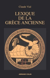 Lexique de la Grèce ancienne