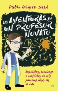 Las aventuras de un profesor novato Book Cover