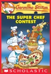 Geronimo Stilton 58 The Super Chef Contest