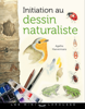 Initiation au dessin naturaliste - Agathe Haevermans