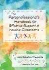 The Paraprofessionals Handbook For Effective Support In Inclusive Classrooms