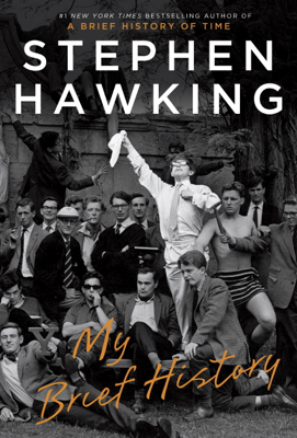 My Brief History - Stephen Hawking book