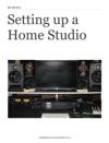 Setting Up A Home Studio
