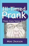 Ill-Timed Prank