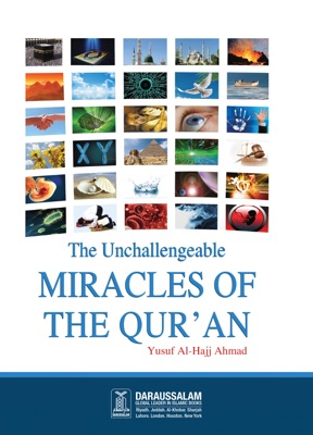 The Unchallengeable Miracles of the Qur'an