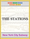 The Stations - New York City Subway