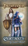 Pathfinder Tales Certainty