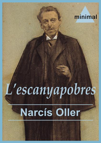 L'escanyapobres por Narcís Oller