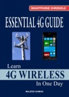 Essential 4G Guide Learn 4G Wireless In One Day