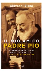Il mio amico Padre Pio Libro Cover
