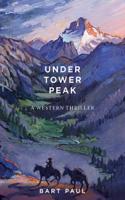 Under Tower Peak ebook Download