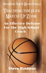 Teaching The Flex Match-Up Zone