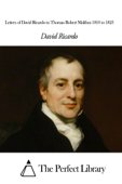 Letters of David Ricardo to Thomas Robert Malthus 1810 to 1823 Book Cover