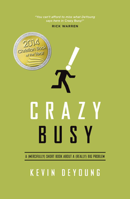 Crazy Busy - Kevin DeYoung book