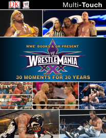 WWE 30 Moments for 30 Years book
