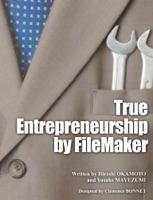 True Entrepreneurship by FileMaker