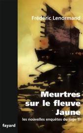 MEURTRES SUR LE FLEUVE JAUNE