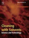 Cleaning With Solvents Science And Technology
