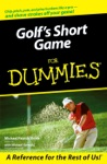 Golfs Short Game For Dummies