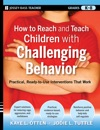 How To Reach And Teach Children With Challenging Behavior K-8